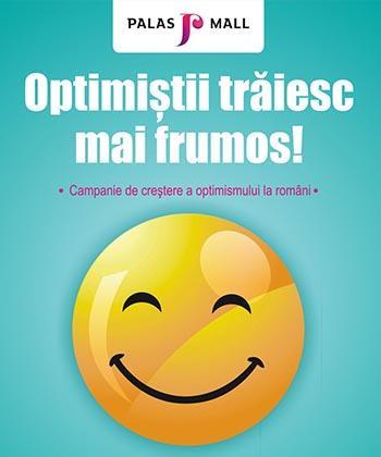 Campanie de creștere a optimismului la români, inițiată de Palas Iași și Iulius Mall