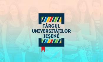 Fă primul pas în viitorul tău educațional la Târgul Universităților Ieșene!