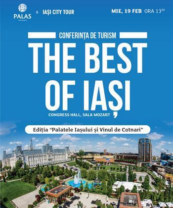The Best of Iași – O inițiativă Palas și Iași City Tour de promovare a turismului ieșean